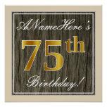 [ Thumbnail: Elegant, Faux Wood, Faux Gold 75th Birthday + Name Poster ]
