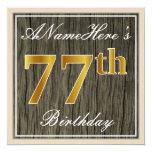 [ Thumbnail: Elegant, Faux Wood, Faux Gold 77th Birthday + Name Invitation ]