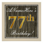 [ Thumbnail: Elegant, Faux Wood, Faux Gold 77th Birthday + Name Poster ]