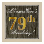 [ Thumbnail: Elegant, Faux Wood, Faux Gold 79th Birthday + Name Poster ]
