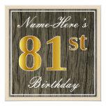 [ Thumbnail: Elegant, Faux Wood, Faux Gold 81st Birthday + Name Invitation ]