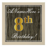 [ Thumbnail: Elegant, Faux Wood, Faux Gold 8th Birthday + Name Poster ]