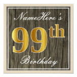 [ Thumbnail: Elegant, Faux Wood, Faux Gold 99th Birthday + Name Invitation ]