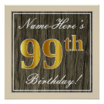 [ Thumbnail: Elegant, Faux Wood, Faux Gold 99th Birthday + Name Poster ]