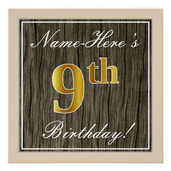 Elegant, Faux Wood, Faux Gold 9th Birthday   Name Poster
