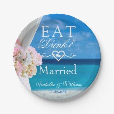 Elegant Floral Eat Drink Married Beach Wedding Paper Plate