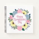 Elegant Floral Happy Thanksgiving | Notebook