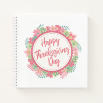 Elegant Floral Happy Thanksgiving | Notebook