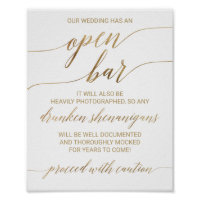 Elegant Gold Calligraphy Caution Open Bar Sign
