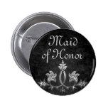 Elegant gothic dark romance wedding Maid of honor 2 Inch Round Button