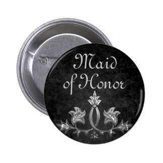 Elegant gothic dark romance wedding Maid of honor Pinback Button