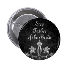 Elegant gothic dark romance wedding Step Father Button at Zazzle