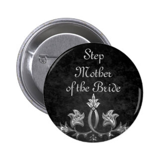 Elegant gothic dark romance wedding Step Mother Pinback Button