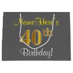 [ Thumbnail: Elegant, Gray, Faux Gold 40th Birthday + Name Gift Bag ]