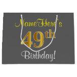 [ Thumbnail: Elegant, Gray, Faux Gold 49th Birthday + Name Gift Bag ]