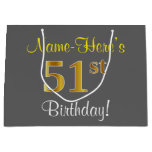 [ Thumbnail: Elegant, Gray, Faux Gold 51st Birthday + Name Gift Bag ]