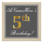 [ Thumbnail: Elegant, Gray, Faux Gold 5th Birthday; Custom Name Poster ]