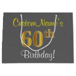 [ Thumbnail: Elegant, Gray, Faux Gold 60th Birthday + Name Gift Bag ]