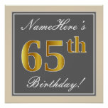 [ Thumbnail: Elegant, Gray, Faux Gold 65th Birthday + Name Poster ]
