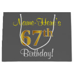 [ Thumbnail: Elegant, Gray, Faux Gold 67th Birthday + Name Gift Bag ]