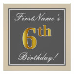 [ Thumbnail: Elegant, Gray, Faux Gold 6th Birthday; Custom Name Poster ]