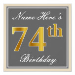 [ Thumbnail: Elegant, Gray, Faux Gold 74th Birthday + Name Invitation ]