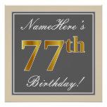 [ Thumbnail: Elegant, Gray, Faux Gold 77th Birthday + Name Poster ]