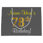 [ Thumbnail: Elegant, Gray, Faux Gold 78th Birthday + Name Gift Bag ]