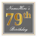 [ Thumbnail: Elegant, Gray, Faux Gold 79th Birthday + Name Invitation ]