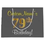 [ Thumbnail: Elegant, Gray, Faux Gold 79th Birthday + Name Gift Bag ]