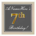 [ Thumbnail: Elegant, Gray, Faux Gold 7th Birthday; Custom Name Poster ]