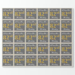 [ Thumbnail: Elegant, Gray, Faux Gold 82nd Birthday + Name Wrapping Paper ]