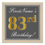 [ Thumbnail: Elegant, Gray, Faux Gold 83rd Birthday + Name Poster ]