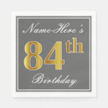 [ Thumbnail: Elegant Gray, Faux Gold 84th Birthday; Custom Name Napkin ]