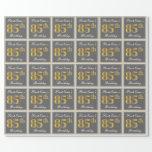 [ Thumbnail: Elegant, Gray, Faux Gold 85th Birthday + Name Wrapping Paper ]