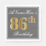 [ Thumbnail: Elegant Gray, Faux Gold 86th Birthday; Custom Name Napkin ]