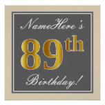 [ Thumbnail: Elegant, Gray, Faux Gold 89th Birthday + Name Poster ]