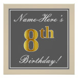 [ Thumbnail: Elegant, Gray, Faux Gold 8th Birthday; Custom Name Poster ]