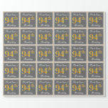 [ Thumbnail: Elegant, Gray, Faux Gold 94th Birthday + Name Wrapping Paper ]
