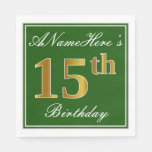[ Thumbnail: Elegant Green, Faux Gold 15th Birthday + Name Napkin ]