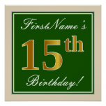 [ Thumbnail: Elegant, Green, Faux Gold 15th Birthday + Name Poster ]