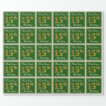 [ Thumbnail: Elegant, Green, Faux Gold 15th Birthday + Name Wrapping Paper ]