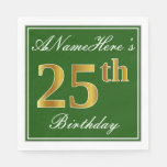 [ Thumbnail: Elegant Green, Faux Gold 25th Birthday + Name Napkin ]