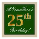 [ Thumbnail: Elegant, Green, Faux Gold 25th Birthday + Name Poster ]