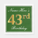 [ Thumbnail: Elegant Green, Faux Gold 43rd Birthday + Name Napkin ]