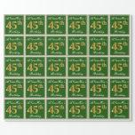 [ Thumbnail: Elegant, Green, Faux Gold 45th Birthday + Name Wrapping Paper ]