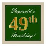 [ Thumbnail: Elegant, Green, Faux Gold 49th Birthday + Name Poster ]