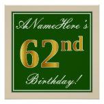 [ Thumbnail: Elegant, Green, Faux Gold 62nd Birthday + Name Poster ]
