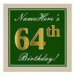 [ Thumbnail: Elegant, Green, Faux Gold 64th Birthday + Name Poster ]