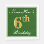 [ Thumbnail: Elegant Green, Faux Gold 6th Birthday; Custom Name Napkin ]